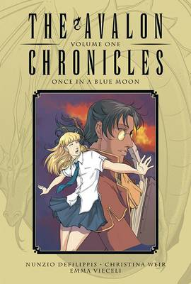 Avalon Chronicles Avalon Chronicles Volume 1 Once in a Blue Moon Volume 1 by Emma Vieceli
