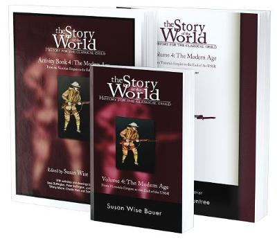 Story of the World, Vol. 4 Bundle: History for the Classical Child: The Modern Age; Text, Activity Book, and Test & Answer Key book