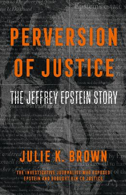 Perversion of Justice: The Jeffrey Epstein Story book