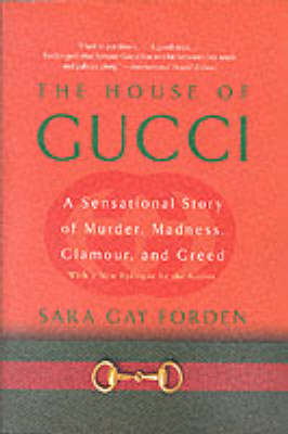House of Gucci by Sara Gay Forden