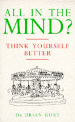All in the Mind? by Brian Roet