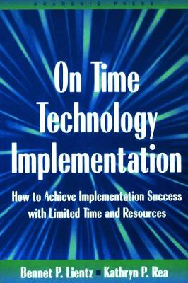 On Time Technology Implementation by Bennet Lientz