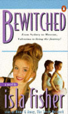 Bewitched by Isla Fisher