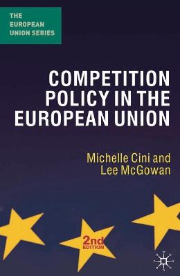 Competition Policy in the European Union by Michelle Cini