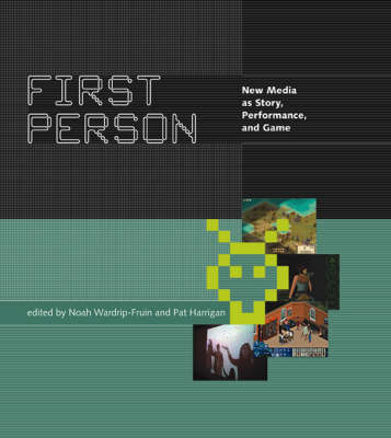 First Person by Noah Wardrip-Fruin