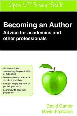 Becoming an Author: Advice for Academics and Other Professionals book