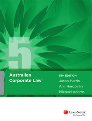 Australian Corporate Law by Jason R. Harris
