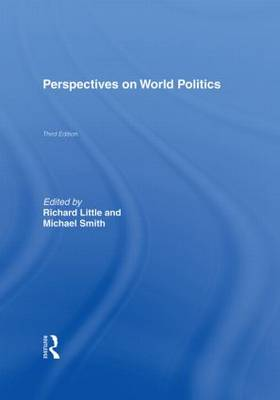 Perspectives on World Politics by Richard Little