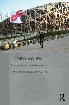 HIV/AIDS in China - The Economic and Social Determinants book