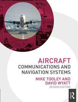Aircraft Communications and Navigation Systems, 2nd ed by Mike Tooley