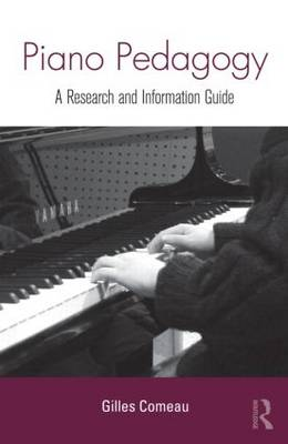 Piano Pedagogy by Gilles Comeau