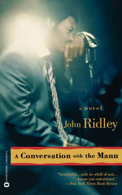 Conversation with the Mann by John Ridley