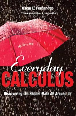Everyday Calculus by Oscar Fernandez