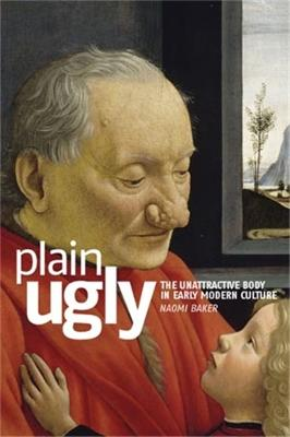 Plain Ugly by Naomi Baker