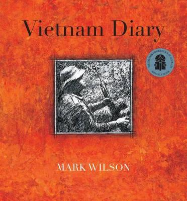 Vietnam Diary by Mark Wilson