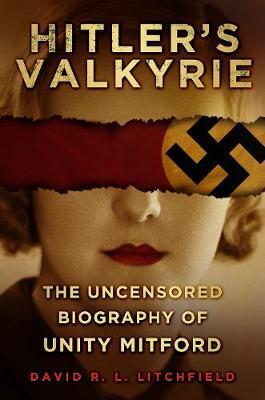 Hitler's Valkyrie by David R L. Litchfield