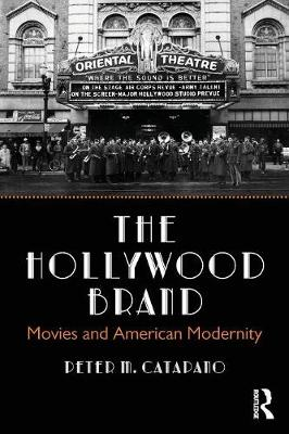 The Hollywood Brand by Peter M. Catapano