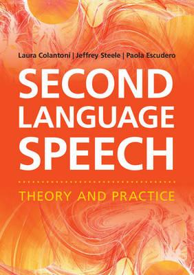 Second Language Speech by Laura Colantoni