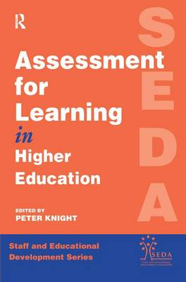 Assessment for Learning in Higher Education by Knight, Peter