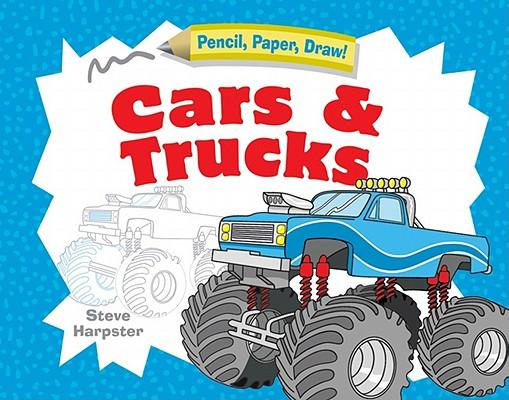 Cars and Trucks by Steve Harpster