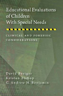 Educational Evaluations of Children With Special Needs by David Breiger