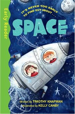 Early Reader Non Fiction: Space by Timothy Knapman