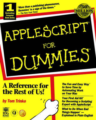 AppleScript For Dummies by Tom Trinko