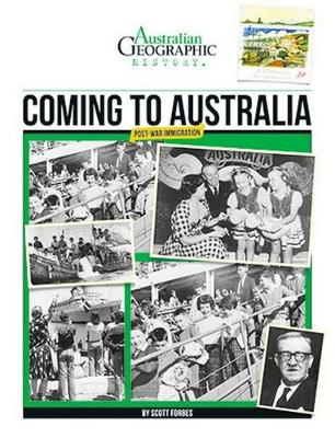 Aust Geographic History Coming To Australia by Australian Geographic