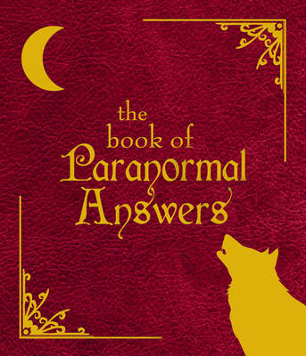 Book Of Paranormal Answers by Various Authors