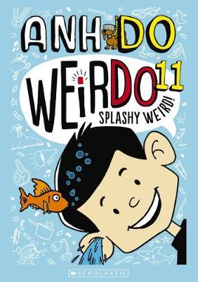 WeirDo #11: Splashy Weird! book