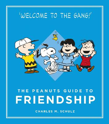 Peanuts Guide to Friendship by Charles M. Schulz