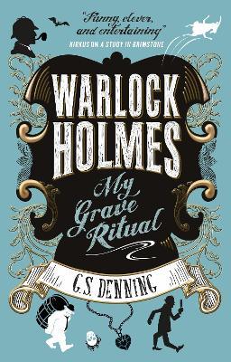 Warlock Holmes - My Grave Ritual book