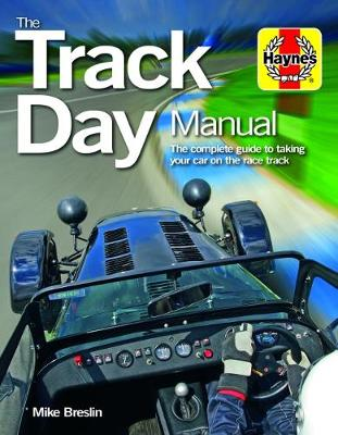 Track Day Manual by Mike Breslin