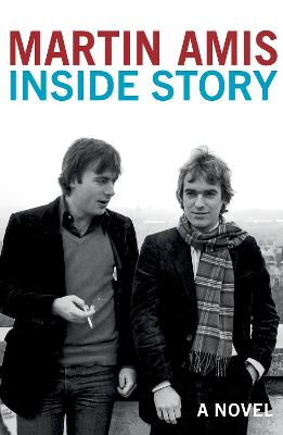 Inside Story by Martin Amis