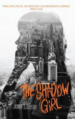 The Shadow Girl by John Larkin