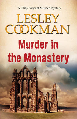 Murder in the Monastery by Lesley Cookman