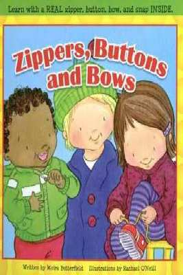 Zippers, Buttons and Bows by Moira Butterfield