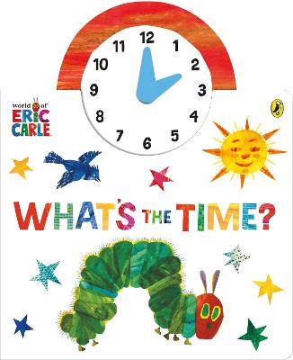 The World of Eric Carle: What's the Time? book