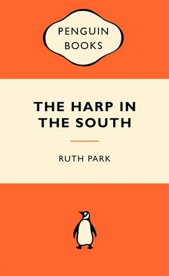 Harp In The South: Popular Penguins by Ruth Park