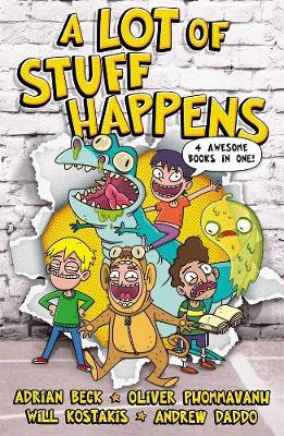 A Lot of Stuff Happens by Adrian Beck