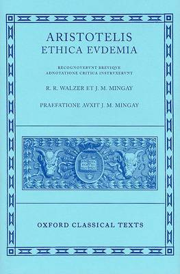 Aristotle Ethica Eudemia by R. R. Walzer