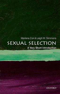 Sexual Selection: A Very Short Introduction by Marlene Zuk