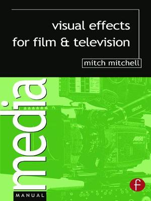 Visual Effects for Film and Television book