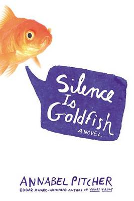 Silence Is Goldfish book