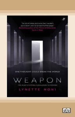 Weapon by Lynette Noni