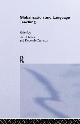 Globalization and Language Teaching by David Block
