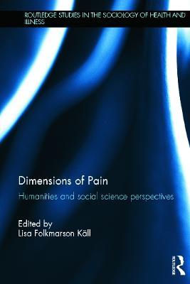 Dimensions of Pain by Lisa Folkmarson Kall