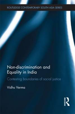 Non-discrimination and Equality in India by Vidhu Verma
