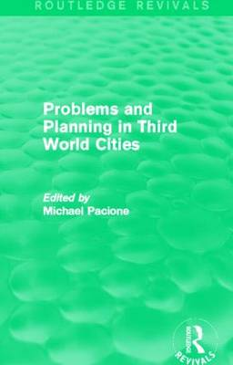Problems and Planning in Third World Cities by Michael Pacione