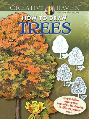 Creative Haven How to Draw Trees by Marty Noble